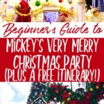 Beginner's Guide to Mickey's Very Merry Christmas Party at Disney World