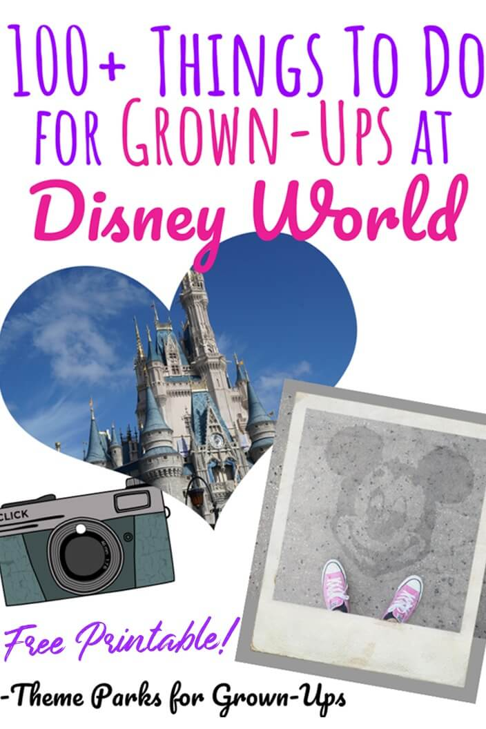 100 Things to Do for Grown-Ups at Disney World