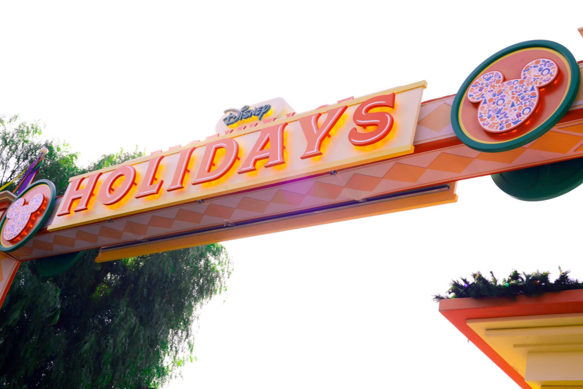 Festival of Holidays Sign California Adventure