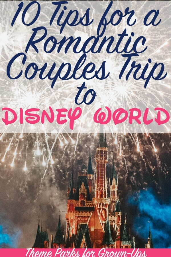 10 Tips for a Romantic Trip to Disney World