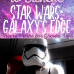 Easy Guide to Star Wars: Galaxy's Edge