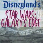 Insider Guide to Star Wars: Galaxy's Edge at Disneyland