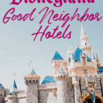 The 11 Best Disneyland Hotels for an adults-only trip