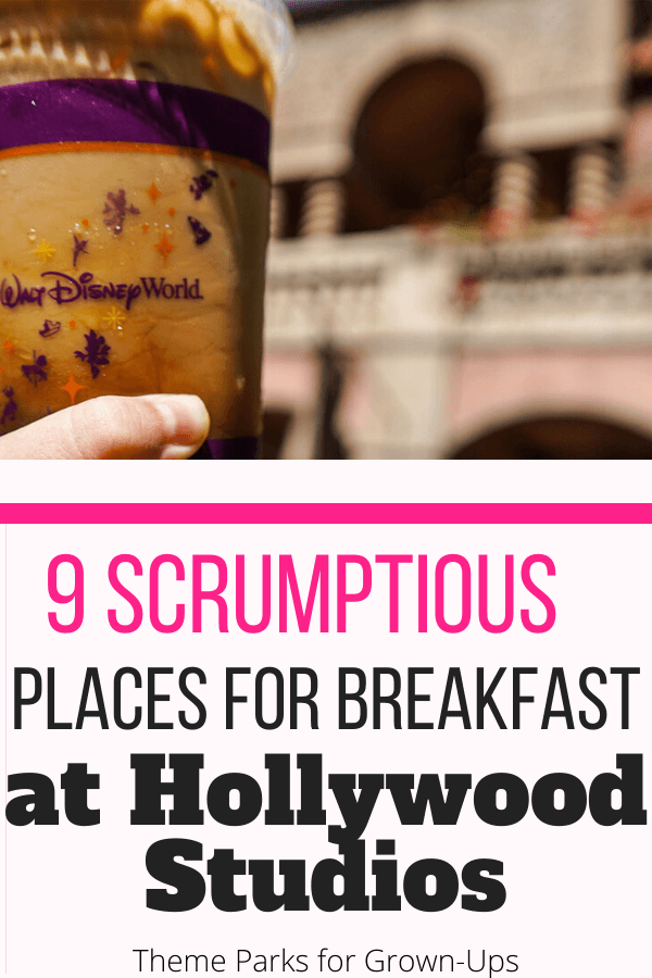 9 Places to Find Breakfast at Disney World's Hollywood Studios