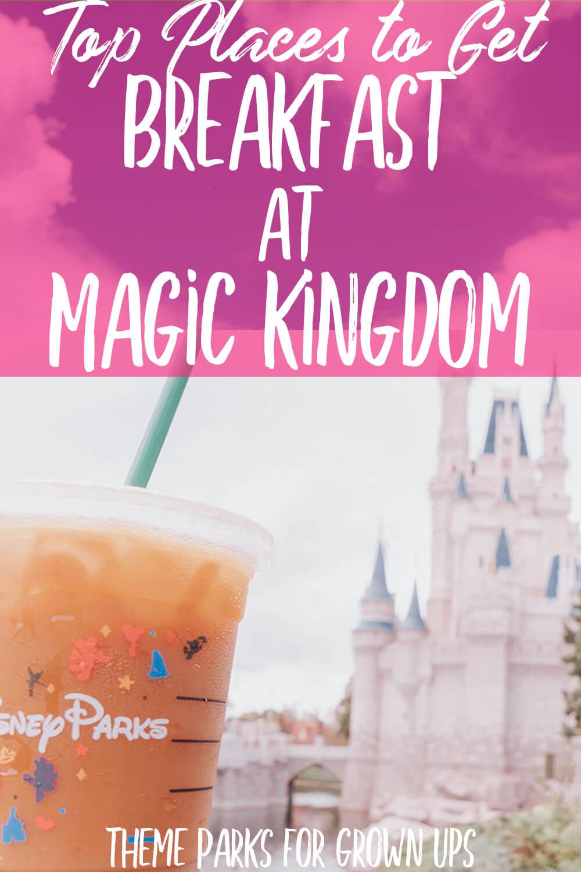 10 Amazing Breakfast Options at Magic Kingdom